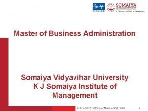 Master of Business Administration Somaiya Vidyavihar University K