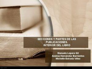 SECCIONES Y PARTES DE LAS PUBLICACIONES INTERIOR DEL