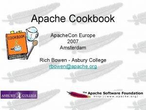 Apache Cookbook Apache Con Europe 2007 Amsterdam Rich