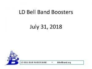 LD Bell Band Boosters July 31 2018 LD