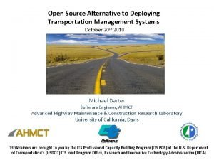 Open Source Alternative to Deploying Transportation Management Systems