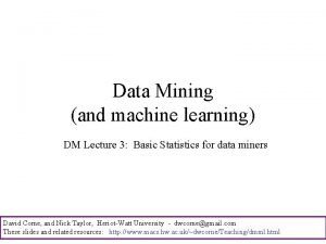 Data Mining and machine learning DM Lecture 3
