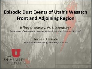 Episodic Dust Events of Utahs Wasatch Front and
