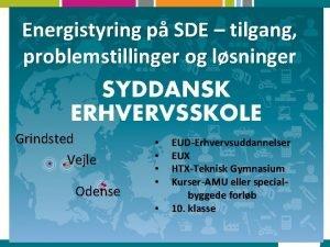 Energistyring p SDE tilgang problemstillinger og lsninger Grindsted