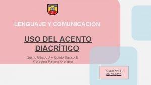 LENGUAJE Y COMUNICACIN USO DEL ACENTO DIACRTICO Quinto