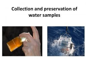 Collection and preservation of water samples COLLECTION AND