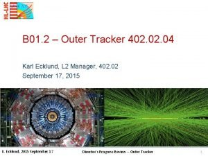 B 01 2 Outer Tracker 402 04 Karl