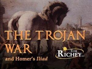 The Trojan War Homer Epic Poet c 700