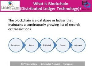 What is Blockchain Distributed Ledger Technology The blockchain