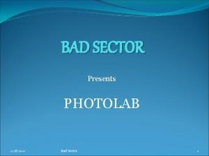 BAD SECTOR Presents PHOTOLAB 2282021 Bad Sector 1