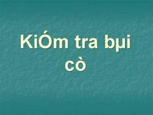 Kim tra bi c Cu 1 Trnh by
