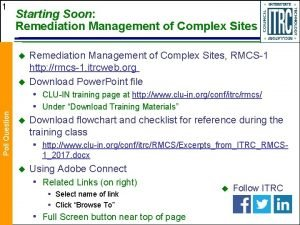 1 Starting Soon Remediation Management of Complex Sites