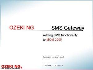OZEKI NG SMS Gateway Adding SMS functionality to