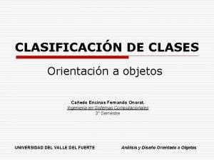 CLASIFICACIN DE CLASES Orientacin a objetos Caedo Encinas