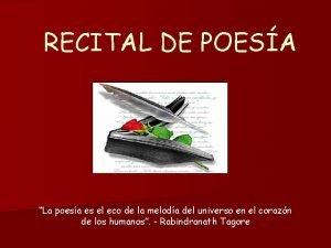 RECITAL DE POESA La poesa es el eco