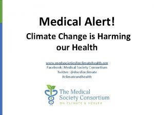 Medical Alert Climate Change is Harming our Health