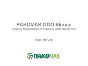 PAKOMAK DOO Skopje Company for packaging and packaging