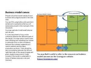 Business model canvas Prepare a business model canvas