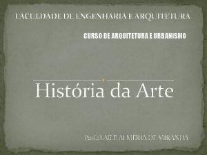 FACULDADE DE ENGENHARIA E ARQUITETURA CURSO DE ARQUITETURA