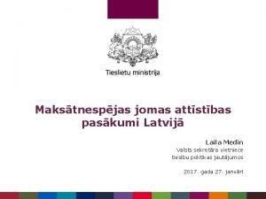 Makstnespjas jomas attstbas paskumi Latvij Laila Medin Valsts