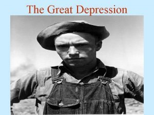 The Great Depression The Depression The Wall Street