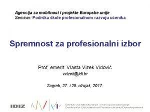 Agencija za mobilnost i projekte Europske unije Seminar