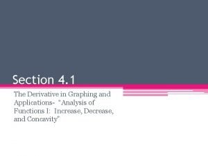 Section 4 1 The Derivative in Graphing and