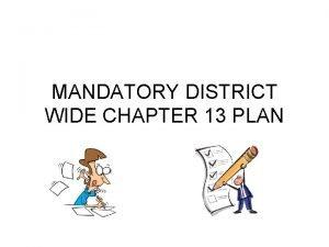 MANDATORY DISTRICT WIDE CHAPTER 13 PLAN TOP TWENTYFIVE