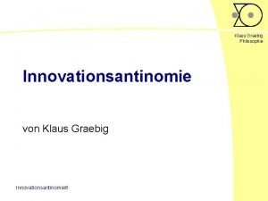 Klaus Graebig Philosophie Innovationsantinomie von Klaus Graebig Innovationsantinomie