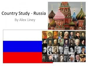 Country Study Russia By Alex Liney Russia Overview
