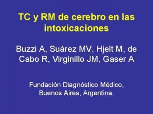 TC y RM de cerebro en las intoxicaciones