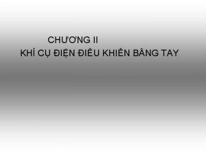 CHNG II KH C IN IU KHIN BNG