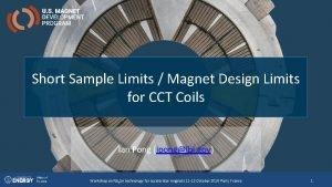 Short Sample Limits Magnet Design Limits for CCT