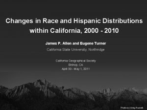 Changes in Race and Hispanic Distributions within California
