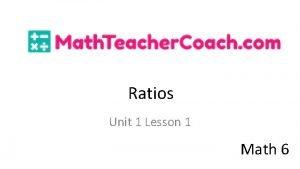 Ratios Unit 1 Lesson 1 Math 6 Ratios