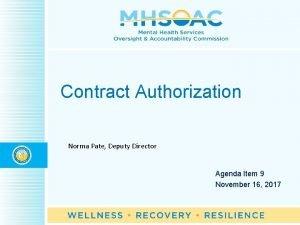 Contract Authorization Norma Pate Deputy Director Agenda Item