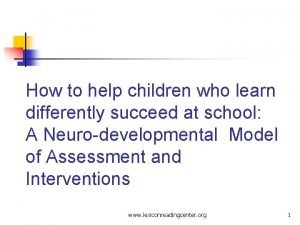 How to help children who learn differently succeed