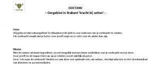 DOETANK Oergebied in Brabant kracht bij zetten Visie