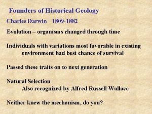 Founders of Historical Geology Charles Darwin 1809 1882