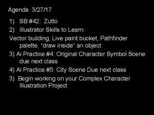 Agenda 32717 1 SB 42 Zutto 2 Illustrator