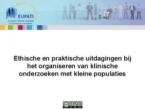 European Patients Academy on Therapeutic Innovation Ethische en