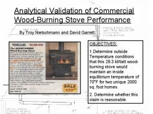 Analytical Validation of Commercial WoodBurning Stove Performance By