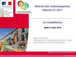 Rforme antiendommagement Rforme DTDICT Les Comptences Mardi 22