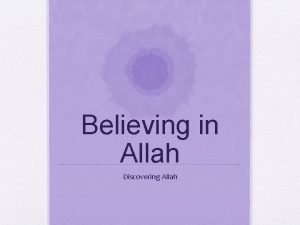 Believing in Allah Discovering Allah Can Humans Ever
