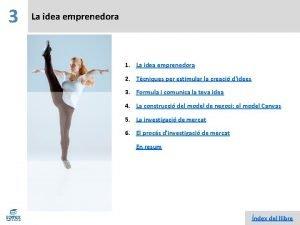 3 La idea emprenedora 1 La idea emprenedora