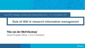 euro CRIS strategic membership meeting Barcelona 9 11
