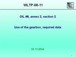 WLTP08 11 OIL 6 annex 2 section 2
