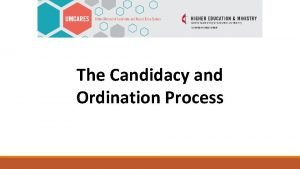 The Candidacy and Ordination Process To Become a