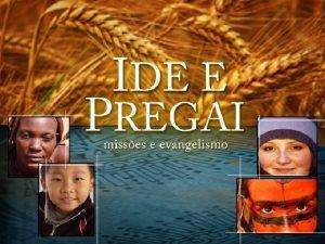 2 O DEUS DE ISRAEL MISSIONRIO Alvo da