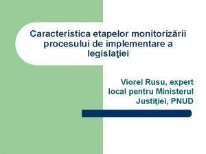 Caracteristica etapelor monitorizrii procesului de implementare a legislaiei